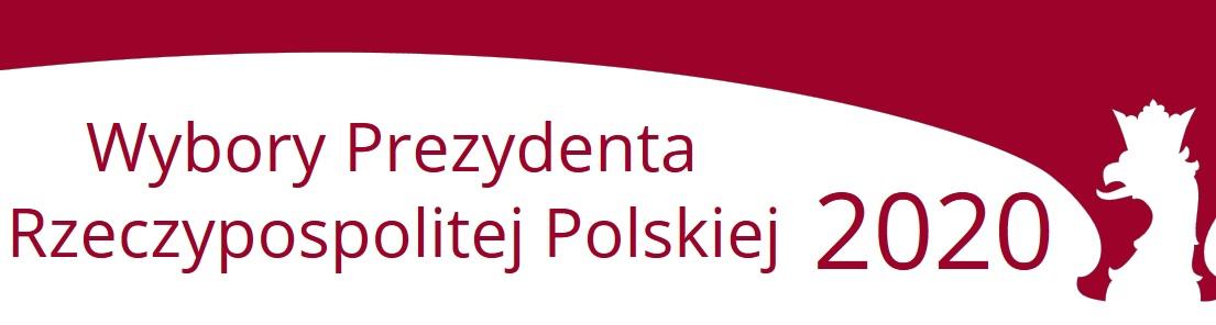 Wybory Prezydenta Rzeczypospolitej Polskiej 2020. Kliknij aby dowiedzieć się więcej.